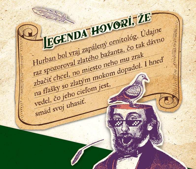 Hurban Legend - Hurbanova legenda o ornitológovi
